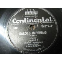 78 Rpm-jacob Bandolim Flamengo Saloes Imperiais