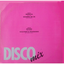 Sandra De Sá Sullivan & Massadas Maxi Single Vinil Disco Mix