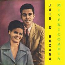 Jair E Hozana - Cd Misericórdia