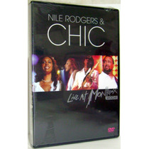 Dvd Nile Rodgers & Chic - Live At Montreux 2004