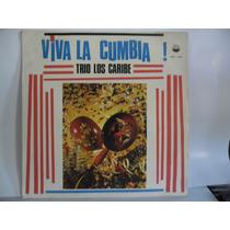 Lp Trio Los Caribe - Viva La Cumbia