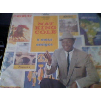 Lp Nat King Cole ,a Mues Amigos