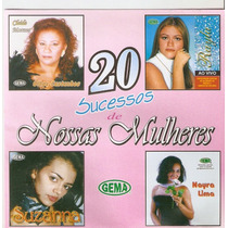 Cd 20 Sucessos De Nossas Mulheres - Novo***