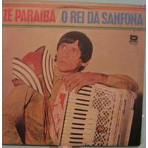 Zé Paraíba - O Rei Da Sanfona - 1982