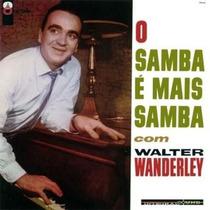 Cd Walter Wanderley - O Samba É Mais Samba Ed. 2003 Lacrado