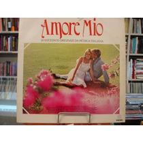Lp - Amore Mio - 14 Sucessos Originais Da Música Italiana