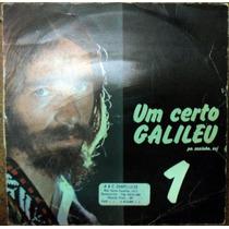 Um Certo Galileu 1 - Pe. Zezinho