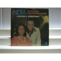 Carolina E Robertinho Sucessos De Cascatinha Inhana Lp 1983