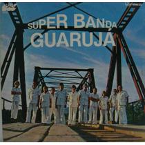 Super Banda Guarujá Lp Nacional Usado Super Banda Guar 1979
