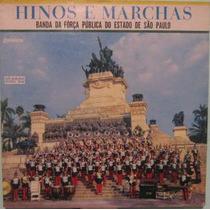 Banda Força Pública Estado S.paulo - Hinos & Marchas - 1972