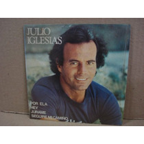 Julio Iglesias -compacto-lp-vinil-por Ela-latino-mpb