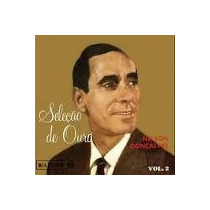 Nelson Gonçalves Vol. 2- Seleçao De Ouro