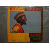 Lp - Jimmy Cliff - The Best Of Jimmy Cliff (reggae Nights)