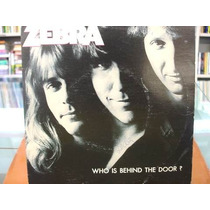 Compacto / Vinil - Zebra - Who Is Behind The Door? - 1983