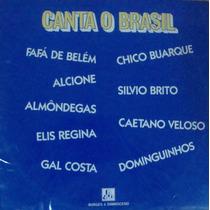 Lp Canta O Brasil Chico Buarque Fafa Alcione Gal Caetano...
