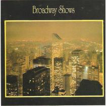 Cd Broadway Shows - Novo***