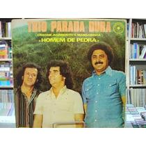 Vinil / Lp - Trio Parada Dura - Homem De Pedra - 1978