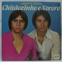 Lp Chitãozinho E Xororó - Amada Amante - 1991 - Sabiá