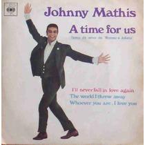 Johnny Mathis Compacto Vinil Romeu E Julieta 1969 Mono