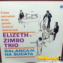 Elizeth Zimbo Trio 1969 Balançam Na Sucata Lp Relançamento