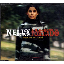 Nelly Furtado Cd Single Importado Turn Off The Light 2001