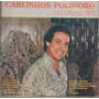 Lp (043) Vários/nacional - Carlinhos Polidoro - Recordações