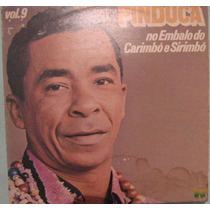 Pinduca - No Embalo Do Carimbó & Sirimbó - Vol-9 - 1980
