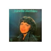 Mireille Mathieu - Fidelement Votre
