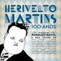 Cd Herivelto Martins 100 Anos - Novo - Lacrado