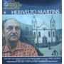 Herivelto Martins Lp + Fasciculo Hist. Da Mpb 1977 Ed.abril
