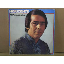 Horizonte -lp-vinil-o Poeta Da Viola-sertanejo-forró-mpb