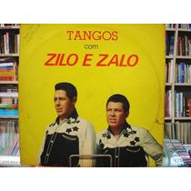 Vinil / Lp - Zilo E Zalo - Tangos Com Zilo E Zalo - 1977