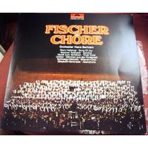 008 Mvd- Lp 1971- Fischer Chore Orquestra Hans Bertran Vinil
