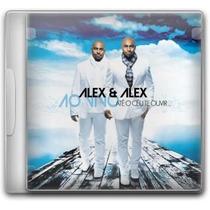 Alex & Alex - Até O Céu Te Ouvir - Cd - Mk Music
