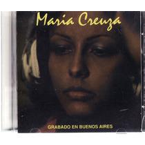 Cd Maria Creuza - Grabado En Buenos Aires - Raro