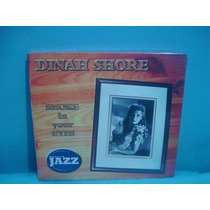 Dinah Shore - Smoke In Your Eyes - Cd Digipack Nacional
