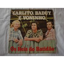 Carlito Baduy E Voninho-lp-vinil-os Reis Do Batidão-mpb