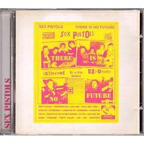 Sex Pistols - Cd There Is No Future - Importado