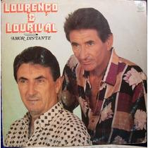 Lp - Lourenço E Lourival - Amor Distante 1993 - Rge