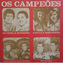 Lp Os Campeões (silveira E Barrinha, Pedro Bento E Zé Da Est