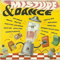 Misture E Dance Elba Ramalho Cheiro De Amor Netinho Pirraça