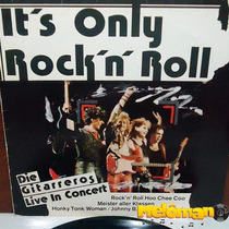 Its Only Rock N Roll 1985 Die Gitarreros Live In Concert Lp