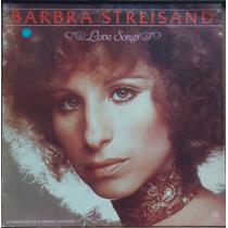 Lp (064) Cantor(a) Inter. - Barbara Streisand - Love Songs