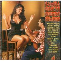 Cd Samba Te Quero Sempre 4 - Novo***