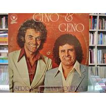 Vinil / Lp - Gino E Geno - Serra Da Mantiqueira - 1979