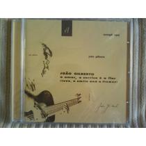 Cd - 0 Amor, O Sorriso E A Flor- João Gilberto- Lacrado