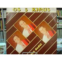 Vinil / Lp - Os 3 Xirus - Os 3 Xirus E Seu Dodói - 1984