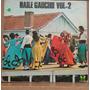 Lp - (019) - Gaúcho - Baile Gaucho Vol. 2
