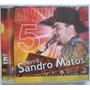 Cd Forró Sandro Matos - Ao Vivo - Vol.5