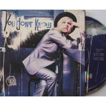 Cyndi Lauper Cd Single You Dont Know Importado